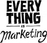 Tudo é Marketing